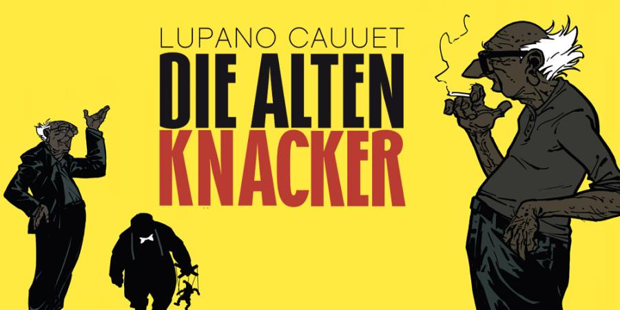 Die alten Knacker Bd.4|Wilfrid Lupano; Paul Cauuet|Deutsch Die Zauberin
